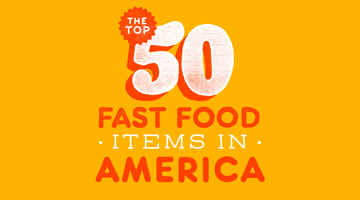 THE TOP 50 FAST FOOD ITEMS - THE RINGER